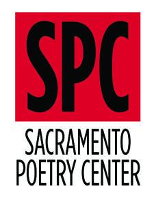 Sacramento Poetry Center, Sacramento, poet, poets, poetry, poem, writers, writing, writer