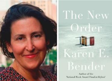 Karen Bender The New Order 2